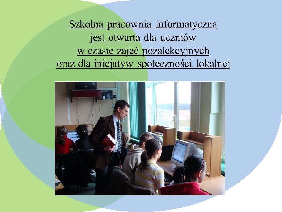 Szkolna pracownia informatyczna jest otwarta dla uczniów w czasie zajęć pozalekcyjnych oraz dla inicjatyw społeczności lokalnej