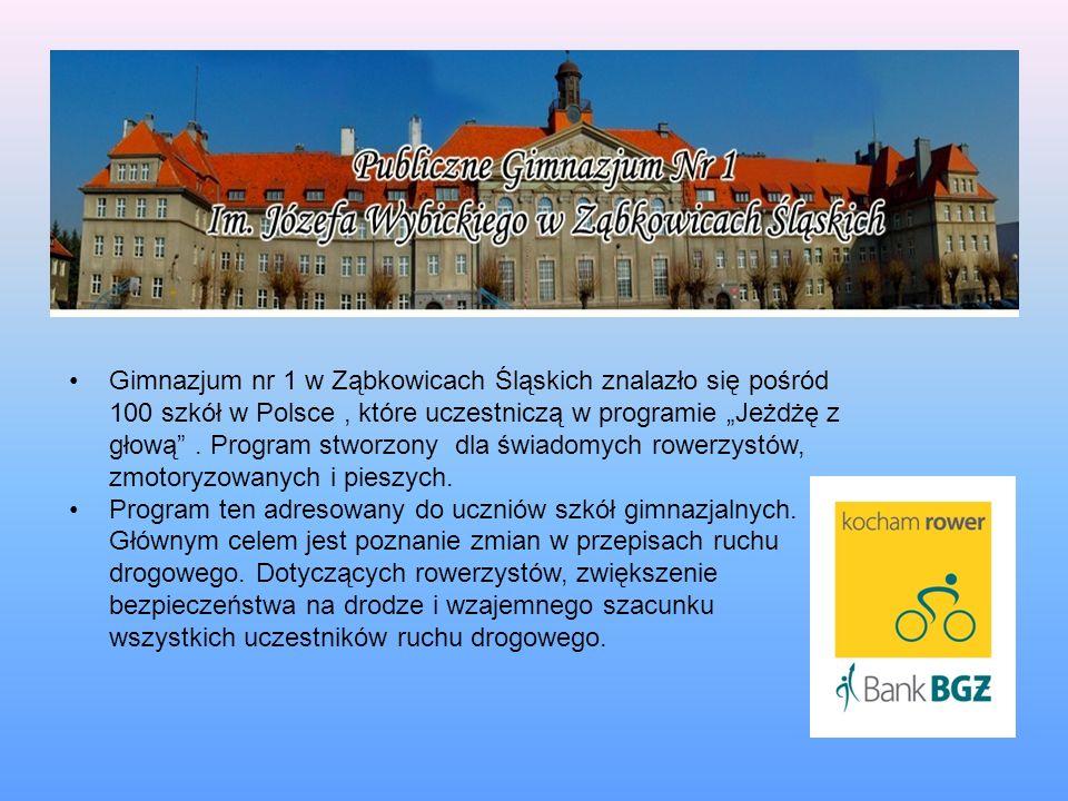 Gimnazjum nr 1 w Ząbkowicach Śląskich znalazło się pośród 100 szkół w Polsce, które uczestniczą w programie Jeżdżę z głową. Program stworzony dla świa
