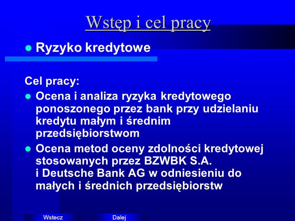 DalejWstecz Omówienie zawartości 1.Zarządzanie ryzykiem kredytowym 2.