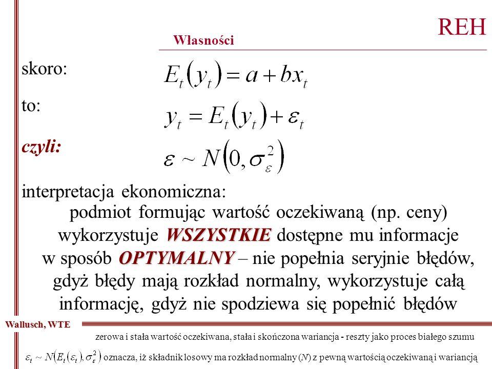 zerowa i stała wartość oczekiwana, stała i skończona wariancja - reszty jako proces białego szumu REH ________________________________________________