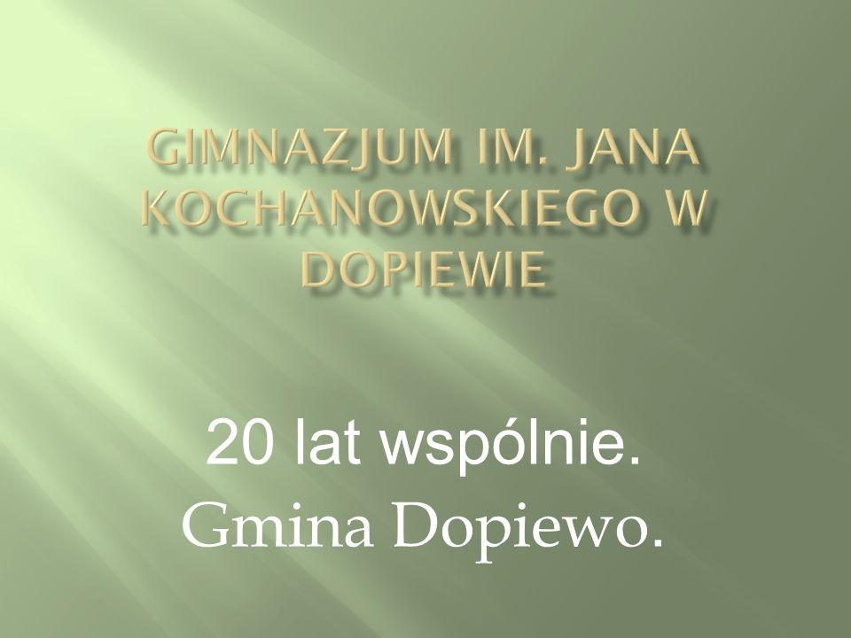 20 lat wspólnie. Gmina Dopiewo.
