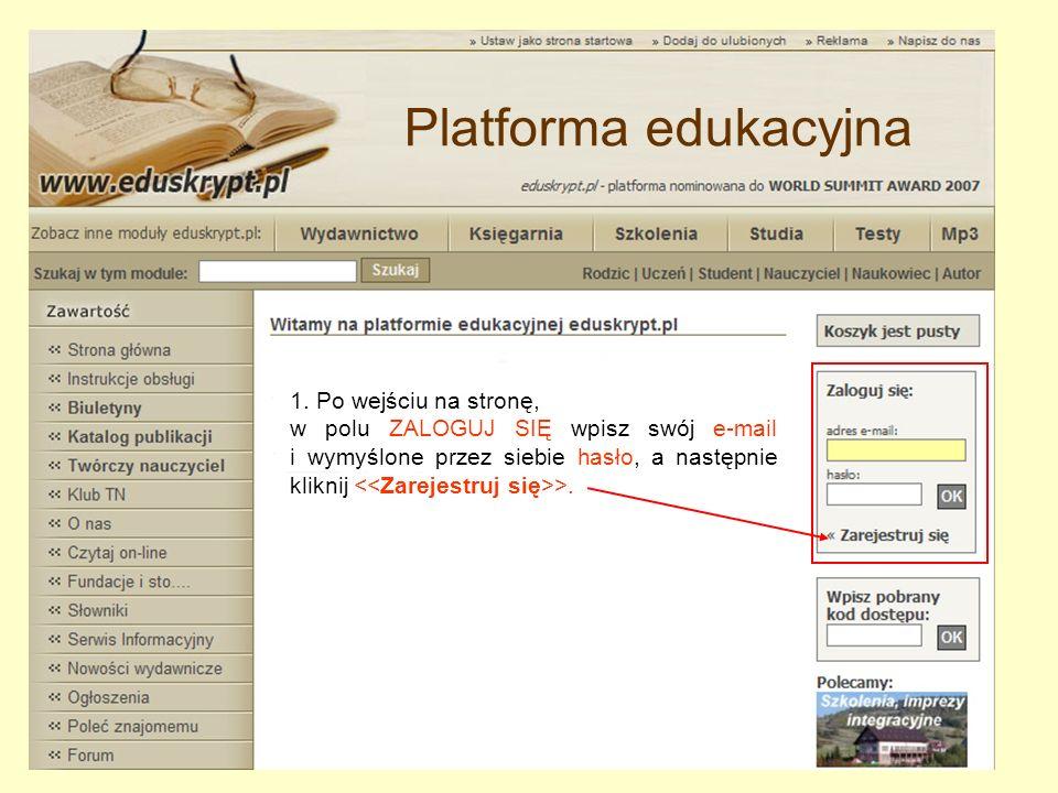 1. Po wejściu na stronę, w polu ZALOGUJ SIĘ wpisz swój e-mail i wymyślone przez siebie hasło, a następnie kliknij >. Platforma edukacyjna