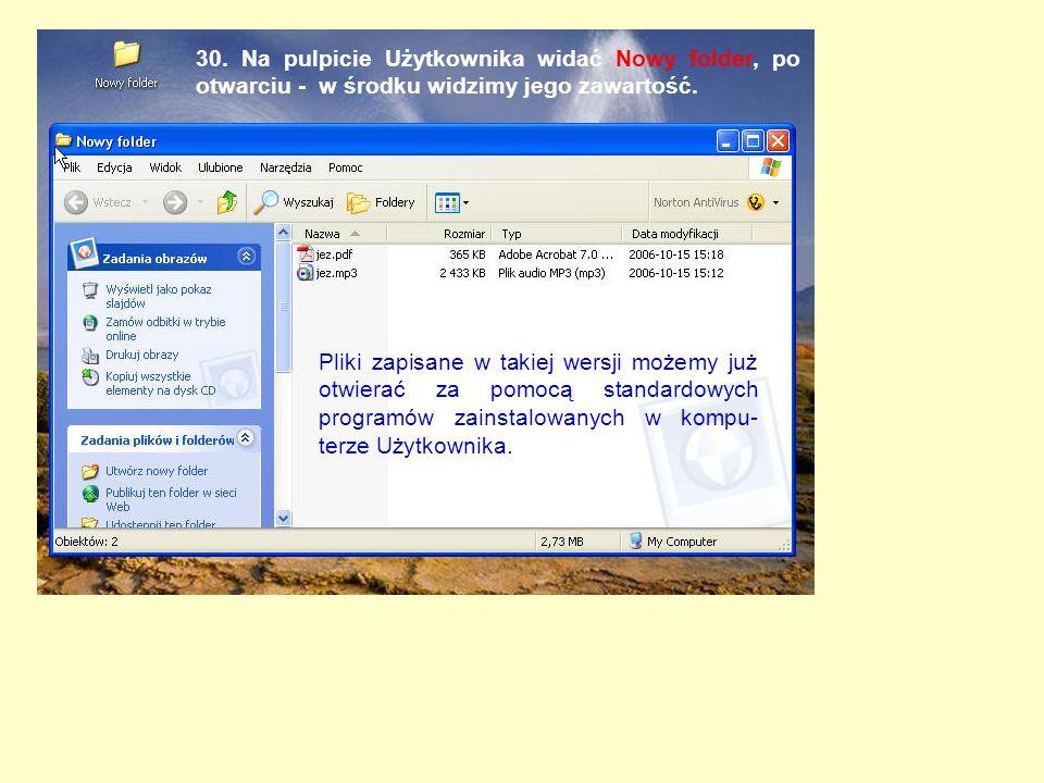 30. Na pulpicie Użytkownika widać Nowy folder, po otwarciu - w środku widzimy jego zawartość.