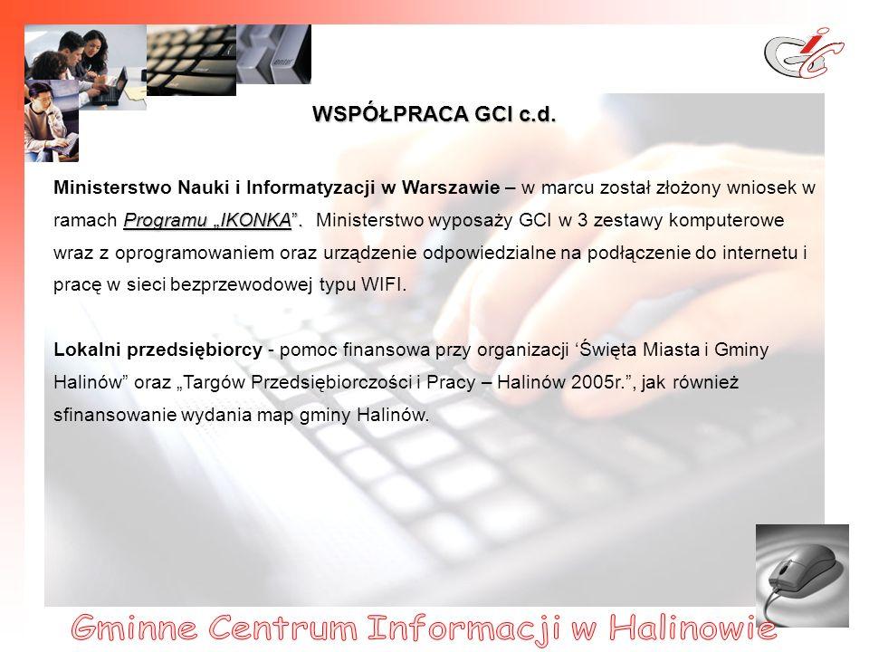 17 WSPÓŁPRACA GCI c.d.