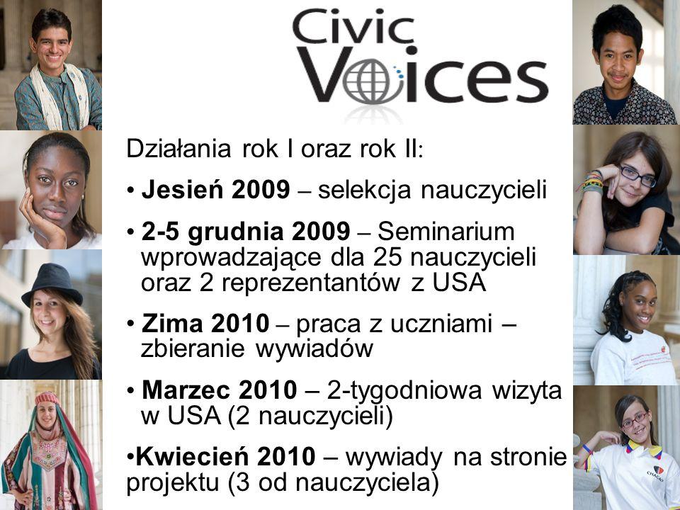 8 Działania rok I oraz rok II: Jesień 2009 – selekcja nauczycieli 2-5 grudnia 2009 – Seminarium wprowadzające dla 25 nauczycieli oraz 2 reprezentantów z USA Zima 2010 – praca z uczniami – zbieranie wywiadów Marzec 2010 – 2-tygodniowa wizyta w USA (2 nauczycieli) Kwiecień 2010 – wywiady na stronie projektu (3 od nauczyciela)