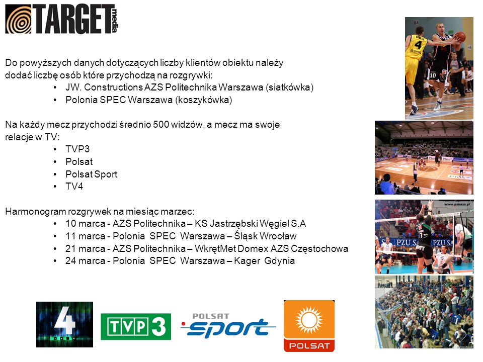 Nasz nośnik Nasza oferta dotyczy sprzedaży reklamy na wielkoformatowych banerach na terenie Hali Sportowej.