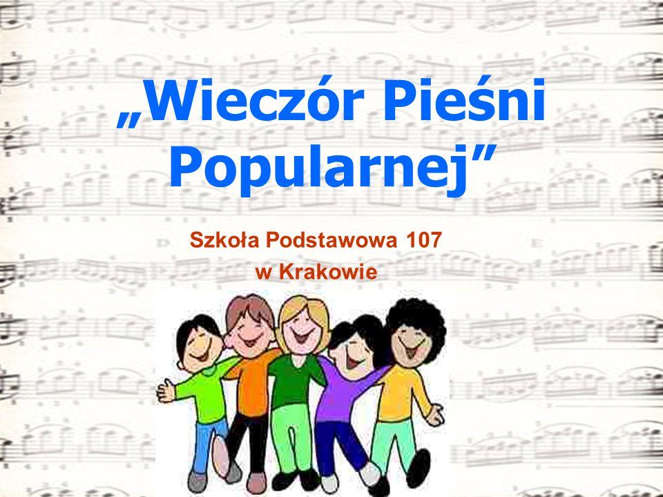 Wieczór Pieśni Popularnej Szkoła Podstawowa 107 w Krakowie