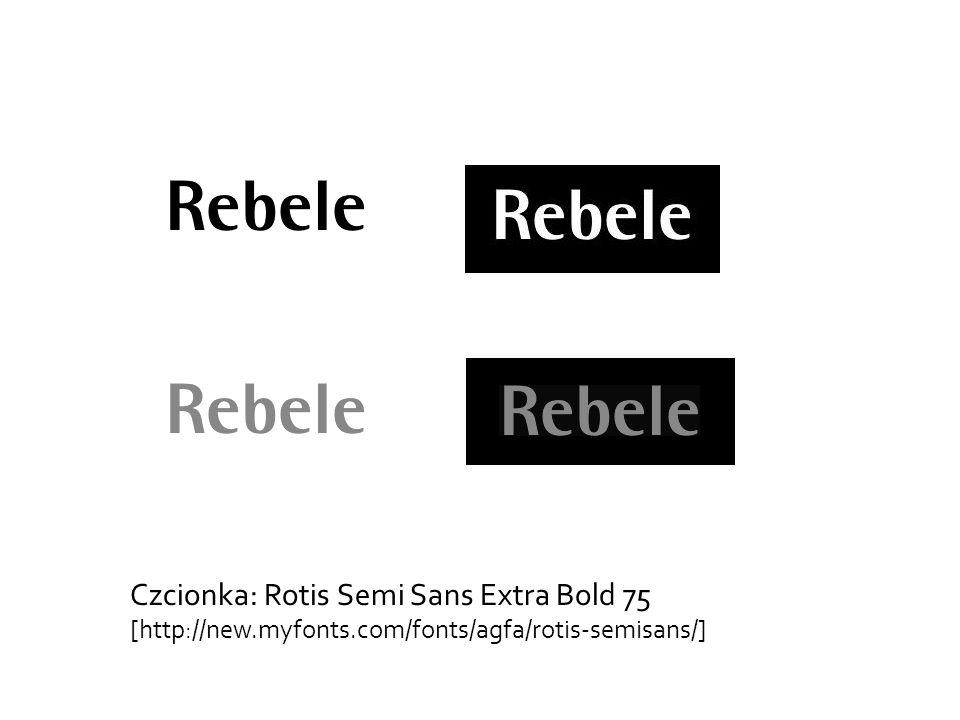 Czcionka: Rotis Semi Sans Extra Bold 75 [http://new.myfonts.com/fonts/agfa/rotis-semisans/]