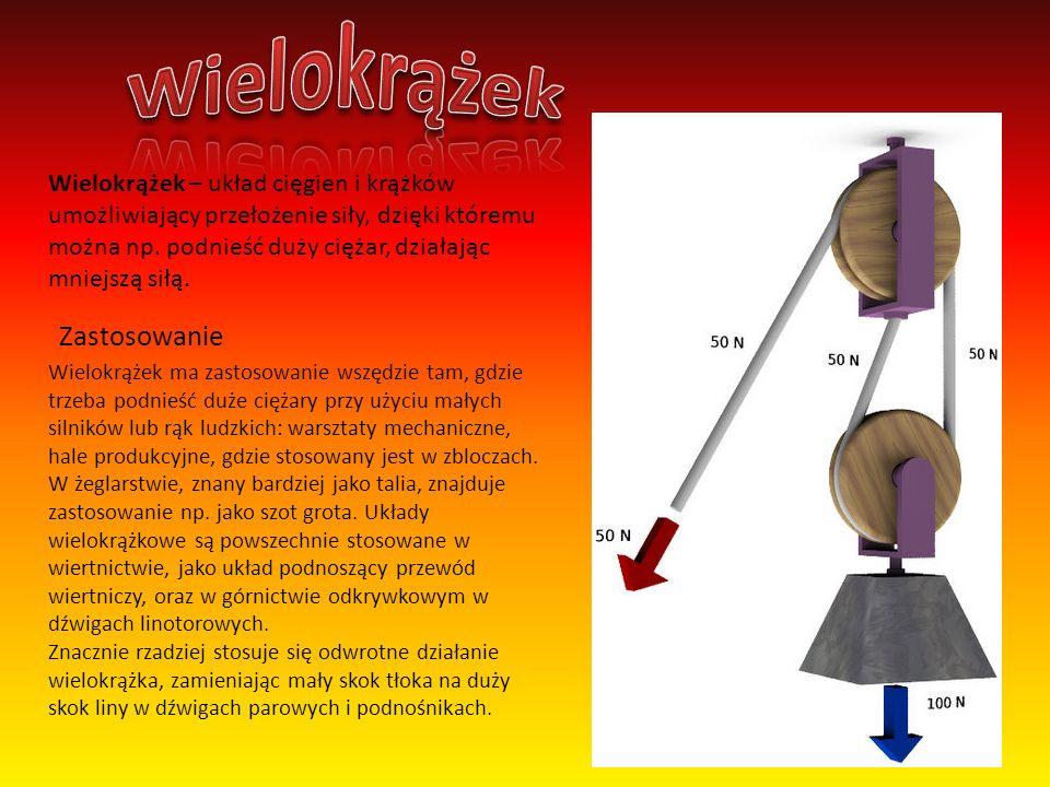 Wielokrążek – układ cięgien i krążków umożliwiający przełożenie siły, dzięki któremu można np. podnieść duży ciężar, działając mniejszą siłą. Wielokrą