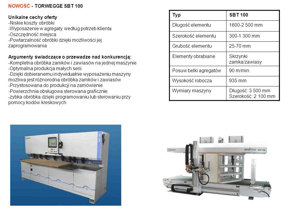 TypSBT 100 Długość elementu1600-2 500 mm Szerokość elementu300-1 300 mm Grubość elementu25-70 mm Elementy obrabianeSkrzynki zamka/zawiasy Posuw belki
