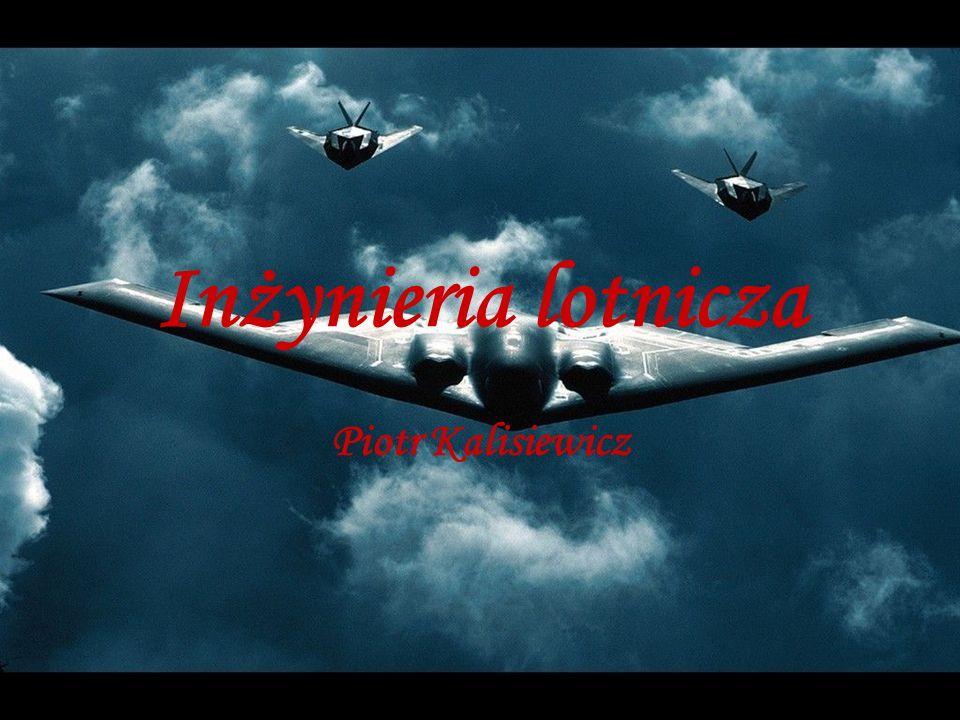 Czemu inżynieria lotnicza .