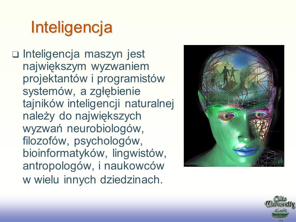EE141 Inteligencja maszyn jest największym wyzwaniem projektantów i programistów systemów, a zgłębienie tajników inteligencji naturalnej należy do naj