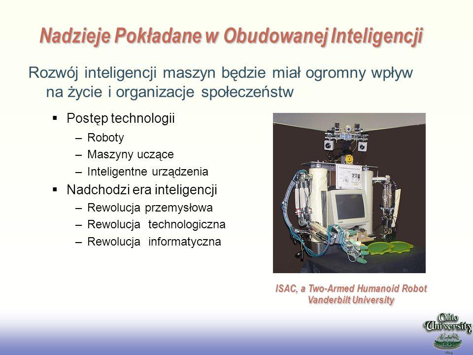 EE141 Nadzieje Pokładane w Obudowanej Inteligencji Rozwój inteligencji maszyn będzie miał ogromny wpływ na życie i organizacje społeczeństw Postęp tec