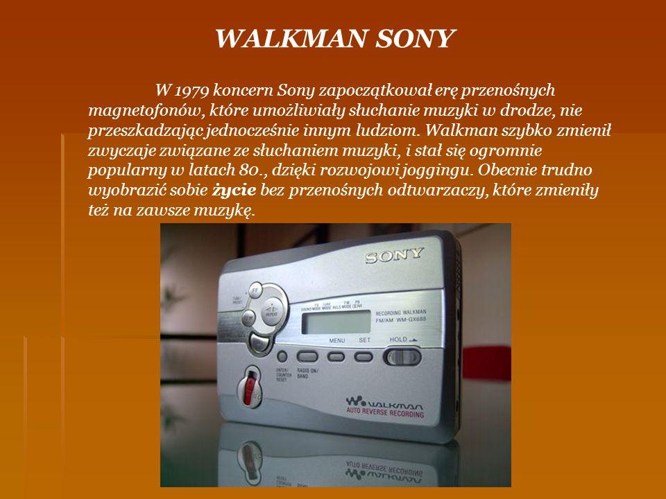 W 1979 koncern Sony zapoczątkował erę przenośnych magnetofonów, które umożliwiały słuchanie muzyki w drodze, nie przeszkadzając jednocześnie innym lud