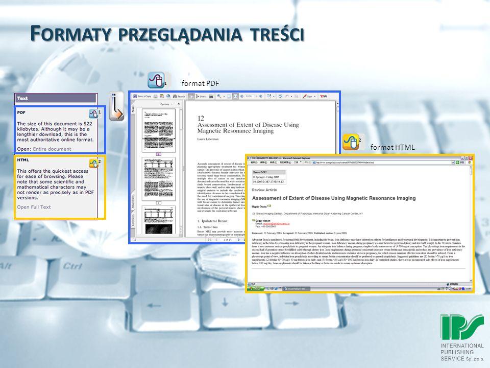 F ORMATY PRZEGLĄDANIA TREŚCI format HTML format PDF 1 2 2 1