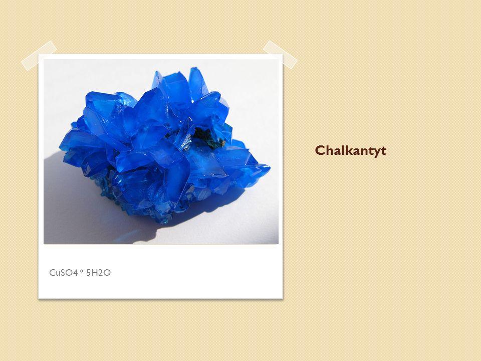 Chalkantyt CuSO4 * 5H2O