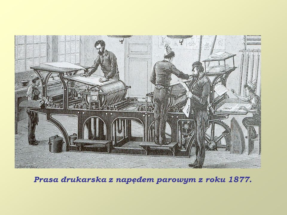 Prasa drukarska z napędem parowym z roku 1877.