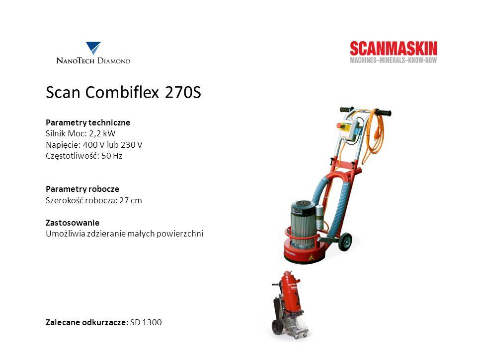 Scan Combiflex 270S Parametry techniczne Silnik Moc: 2,2 kW Napięcie: 400 V lub 230 V Częstotliwość: 50 Hz Parametry robocze Szerokość robocza: 27 cm
