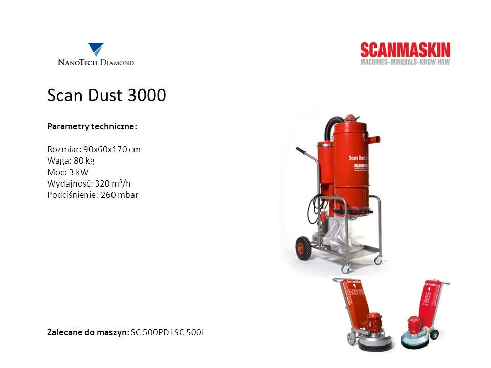 Scan Dust 3000 Parametry techniczne: Rozmiar: 90x60x170 cm Waga: 80 kg Moc: 3 kW Wydajność: 320 m 3 /h Podciśnienie: 260 mbar Zalecane do maszyn: SC 5