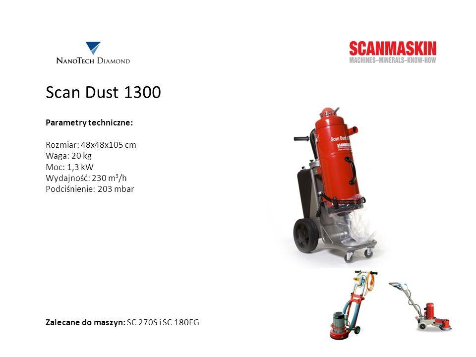 Scan Dust 1300 Parametry techniczne: Rozmiar: 48x48x105 cm Waga: 20 kg Moc: 1,3 kW Wydajność: 230 m 3 /h Podciśnienie: 203 mbar Zalecane do maszyn: SC