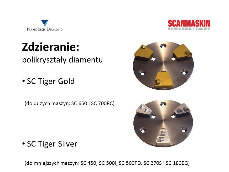Zdzieranie: polikryształy diamentu SC Tiger Gold (do dużych maszyn: SC 650 i SC 700RC) SC Tiger Silver (do mniejszych maszyn: SC 450, SC 500i, SC 500P