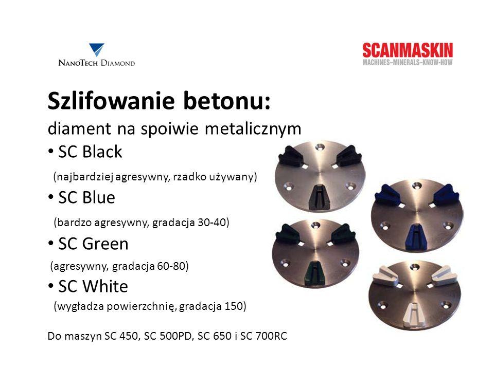 Szlifowanie betonu: diament na spoiwie metalicznym SC Black (najbardziej agresywny, rzadko używany) SC Blue (bardzo agresywny, gradacja 30-40) SC Gree