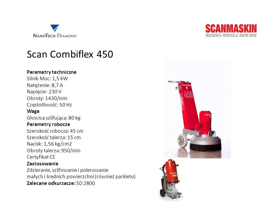 Scan Combiflex 500i Parametry techniczne Silnik Moc: 4 kW Natężenie: 16 A Napięcie: 400 V Częstotliwość: 50 Hz Waga 160 kg Parametry robocze Szerokość robocza: 50 cm Szerokość talerza: 18 cm Obroty talerza: 500-1400/min Certyfikat CE Zastosowanie Zdzieranie małych i średnich powierzchni Zalecane odkurzacze: SD 3000 lub SD 2800