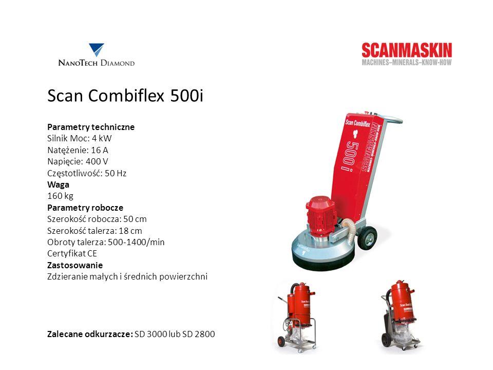 Scan Combiflex 500i Parametry techniczne Silnik Moc: 4 kW Natężenie: 16 A Napięcie: 400 V Częstotliwość: 50 Hz Waga 160 kg Parametry robocze Szerokość