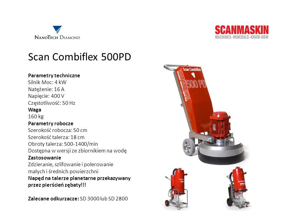 Scan Combiflex 500PD Parametry techniczne Silnik Moc: 4 kW Natężenie: 16 A Napięcie: 400 V Częstotliwość: 50 Hz Waga 160 kg Parametry robocze Szerokoś