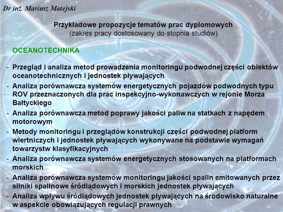 Przykładowe tematy realizowanych prac dyplomowych TRANSPORT - Analiza przewozu i przeładunku drewna na potrzeby energetyczne - Analiza możliwości transportu węgla drogą wodną do Zespołu Elektrowni Dolna Odra S.A.