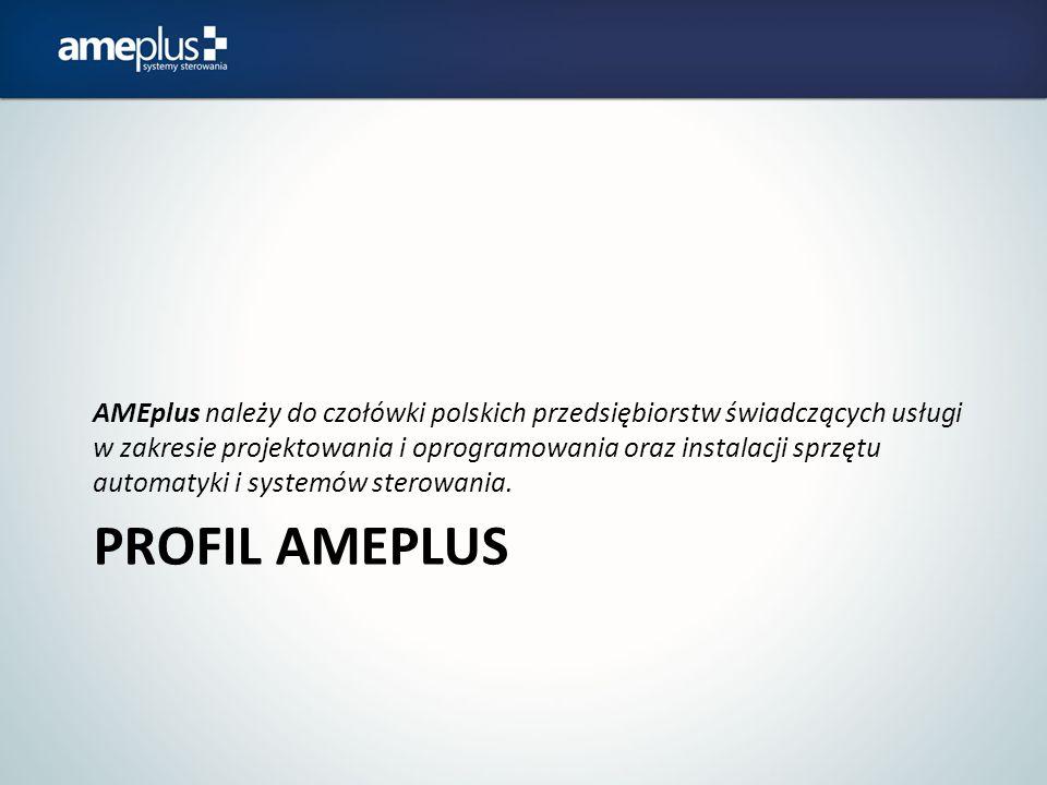 PROFIL AMEPLUS AMEplus należy do czołówki polskich przedsiębiorstw świadczących usługi w zakresie projektowania i oprogramowania oraz instalacji sprzę