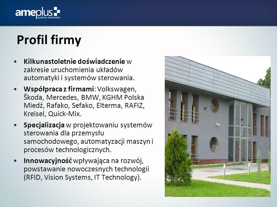 Profil firmy Kilkunastoletnie doświadczenie w zakresie uruchomienia układów automatyki i systemów sterowania. Współpraca z firmami: Volkswagen, Škoda,