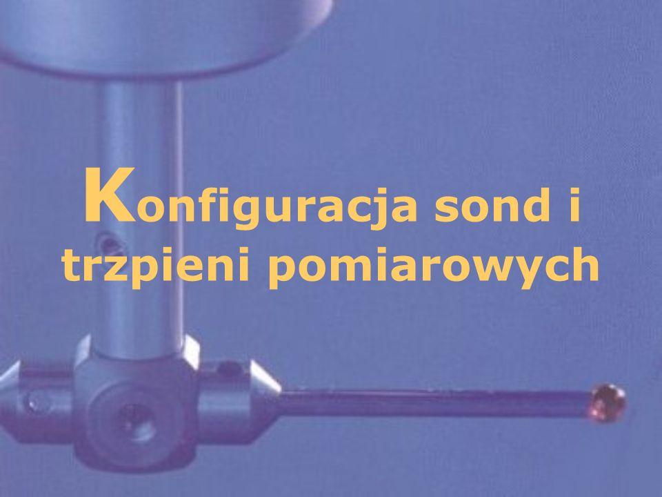 22 Zestaw konfiguracyjny Głowice przegubowe Przedłużacze Sondy pomiarowe Końcówki pomiarowe