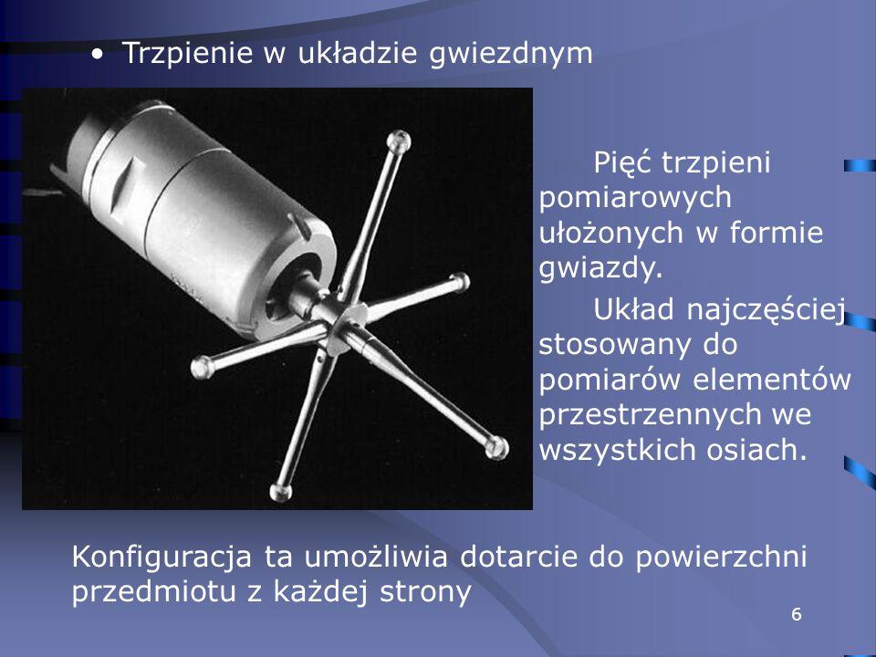 7 Pomiar głowicą wyposażoną w gwiezdny układ trzpieni