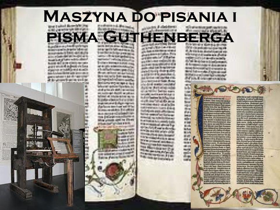 Maszyna do pisania i pisma Guthenberga