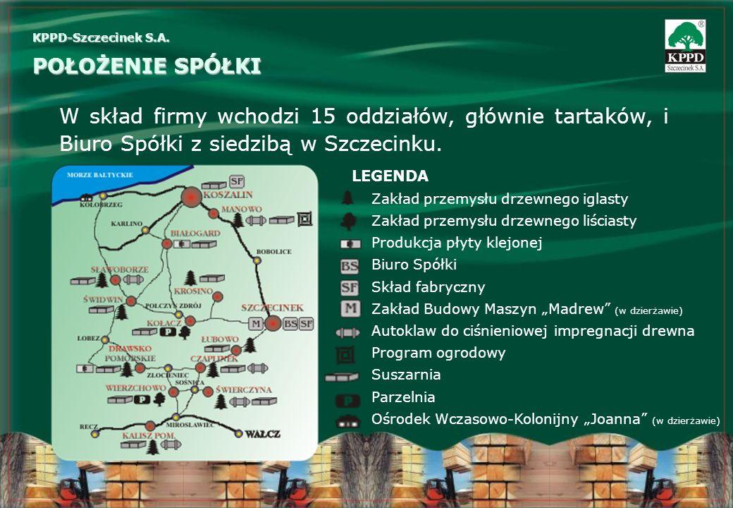 W skład firmy wchodzi 15 oddziałów, głównie tartaków, i Biuro Spółki z siedzibą w Szczecinku. KPPD-Szczecinek S.A. POŁOŻENIE SPÓŁKI LEGENDA Zakład prz