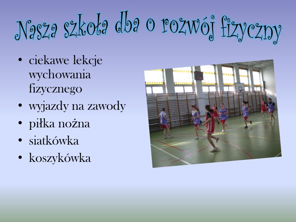 ciekawe lekcje wychowania fizycznego wyjazdy na zawody pi ł ka no ż na siatkówka koszykówka