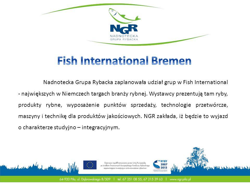Nadnotecka Grupa Rybacka zaplanowała udział grup w Fish International - największych w Niemczech targach branży rybnej. Wystawcy prezentują tam ryby,