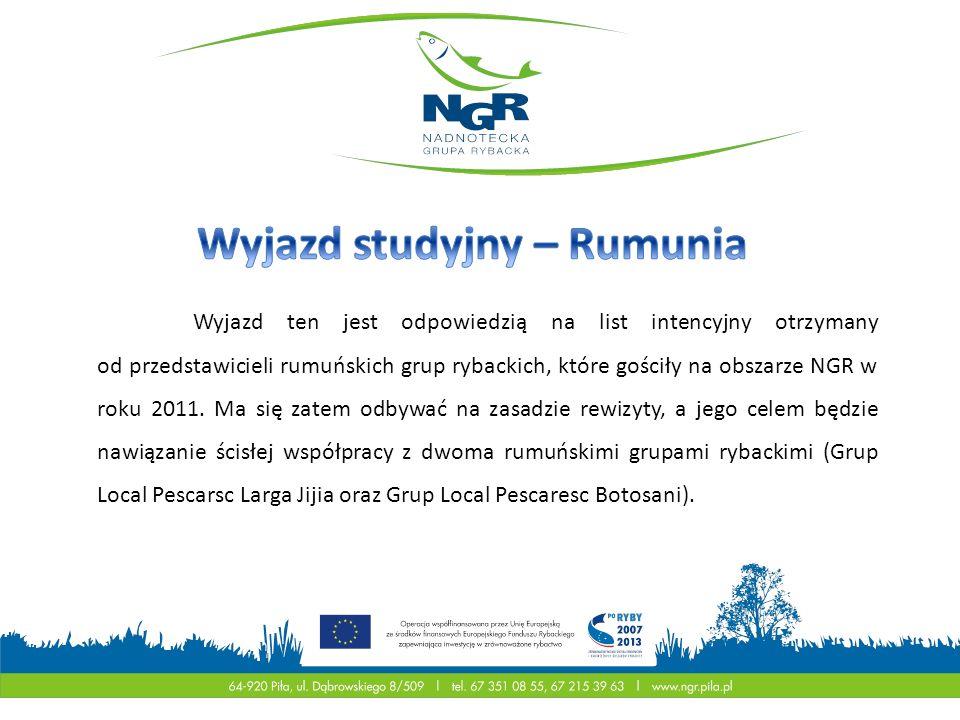 Wyjazd ten jest odpowiedzią na list intencyjny otrzymany od przedstawicieli rumuńskich grup rybackich, które gościły na obszarze NGR w roku 2011. Ma s