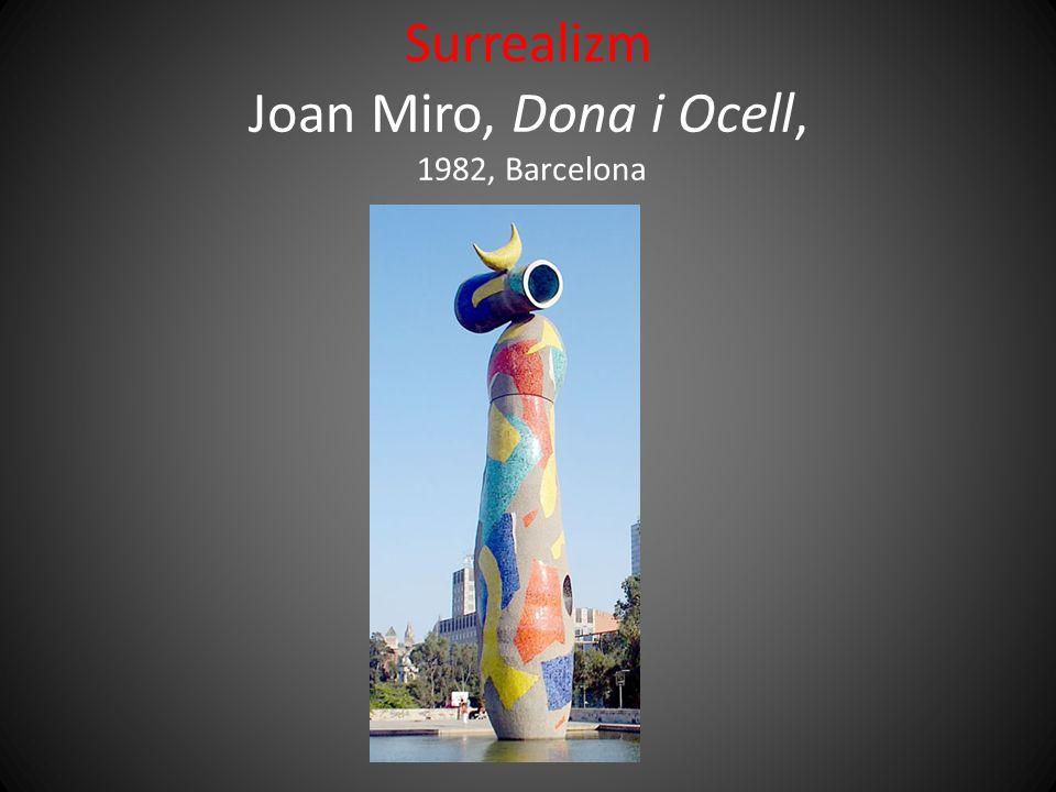 Surrealizm Joan Miro, Dona i Ocell, 1982, Barcelona