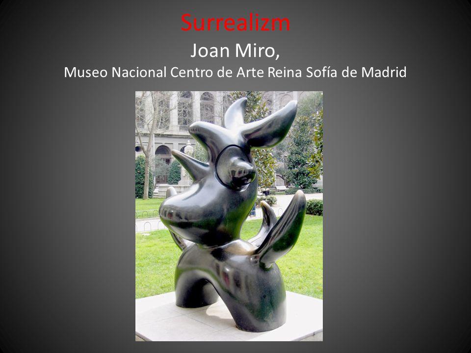 Surrealizm Joan Miro, Museo Nacional Centro de Arte Reina Sofía de Madrid