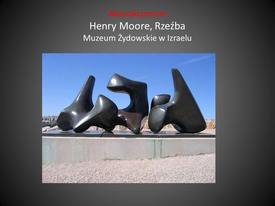Abstrakcjonizm Henry Moore, Rzeźba Muzeum Żydowskie w Izraelu