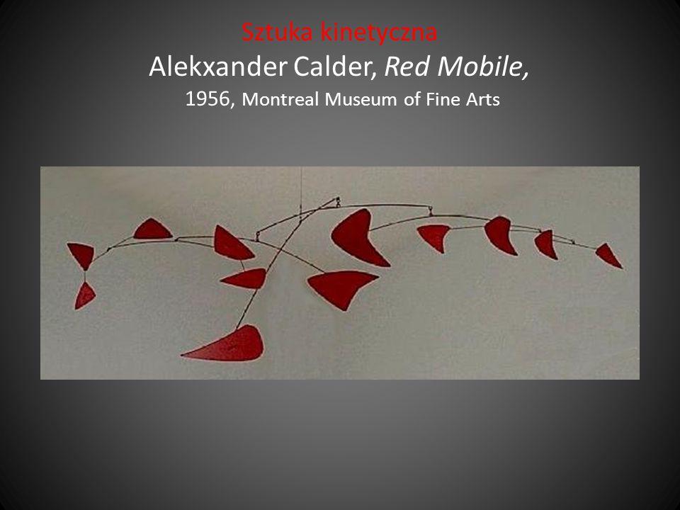 Sztuka kinetyczna Alekxander Calder, Red Mobile, 1956, Montreal Museum of Fine Arts