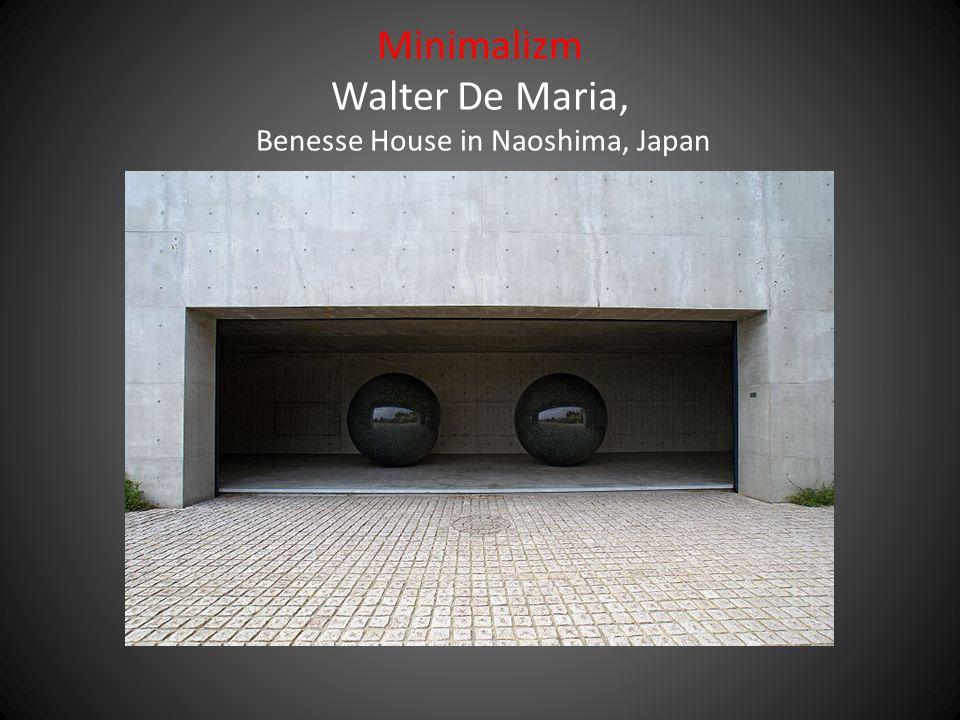 Minimalizm Walter De Maria, Benesse House in Naoshima, Japan