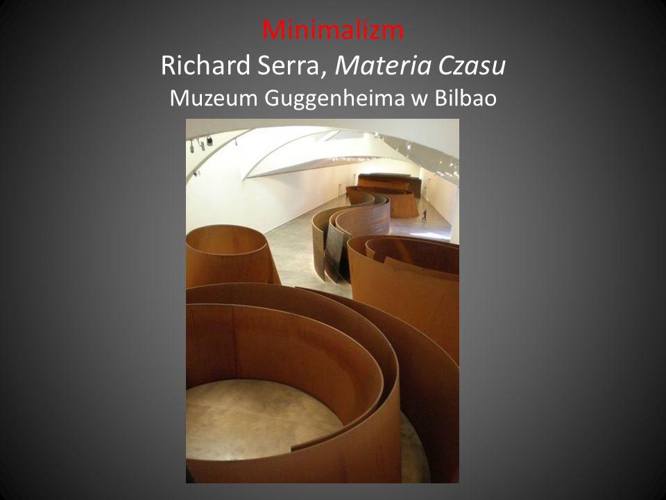 Minimalizm Richard Serra, Materia Czasu Muzeum Guggenheima w Bilbao