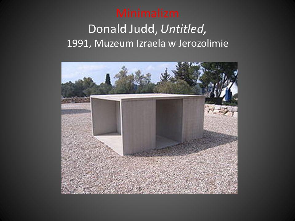 Minimalizm Donald Judd, Untitled, 1991, Muzeum Izraela w Jerozolimie