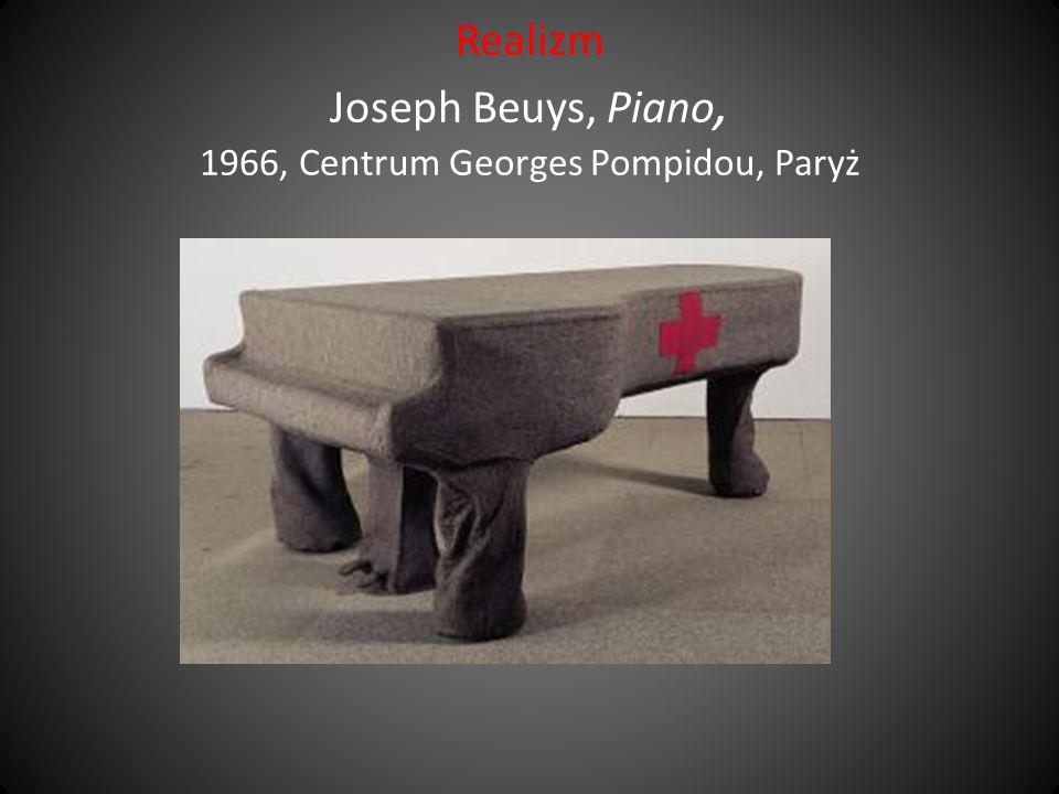 Realizm Joseph Beuys, Piano, 1966, Centrum Georges Pompidou, Paryż
