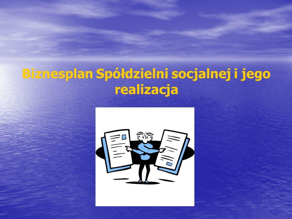 Istotnym elementem planowania strategicznego w przedsiębiorstwie, także prowadzonym w formie spółdzielni socjalnej jest biznesplan.
