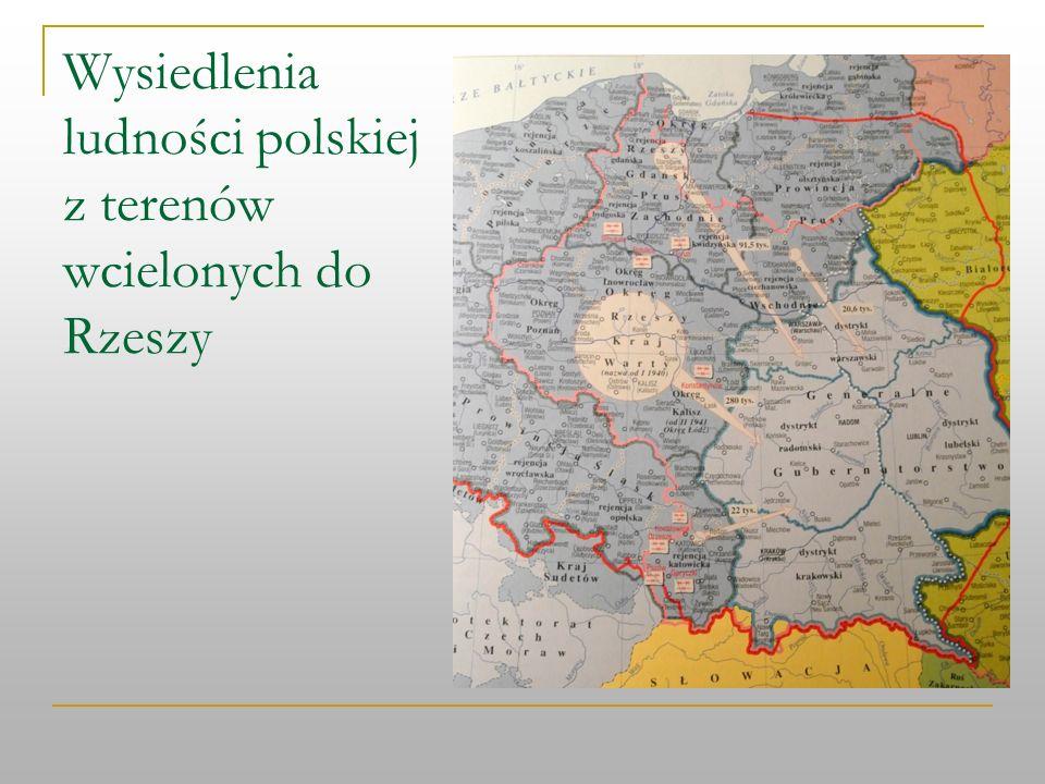 Wysiedlenia ludności polskiej z terenów wcielonych do Rzeszy