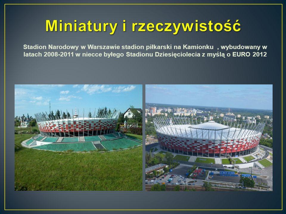Stadion Narodowy w Warszawie stadion piłkarski na Kamionku, wybudowany w latach 2008-2011 w niecce byłego Stadionu Dziesięciolecia z myślą o EURO 2012